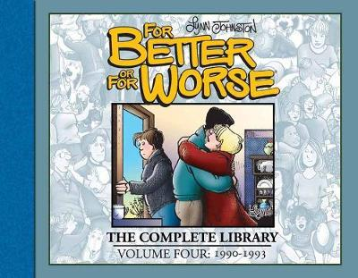 For Better or For Worse: The Complete Library, Volume 4
