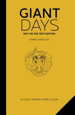 Giant Days: Not on the Test Vol. 3