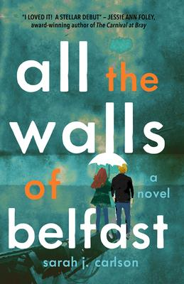 All the Walls of Belfast
