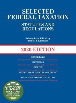 Selected Federal Taxation Statutes and Regulations, 2020 with Motro Tax Map