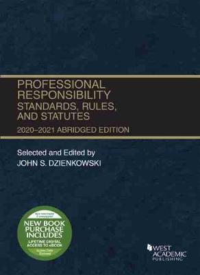 Professional Responsibility, Standards, Rules, and Statutes, Abridged, 2020-2021
