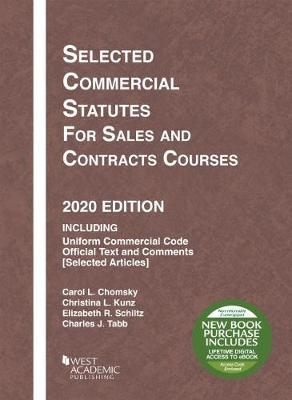 Selected Commercial Statutes for Sales and Contracts Courses, 2020 Edition
