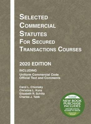 Selected Commercial Statutes for Secured Transactions Courses, 2020 Edition