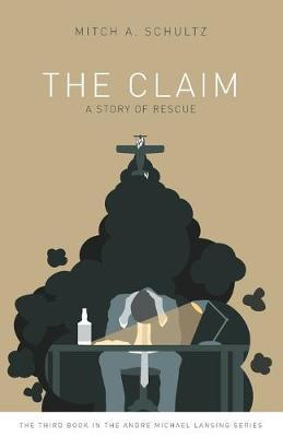 The Claim  A Story of Rescue