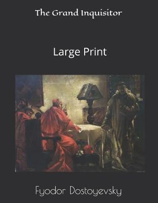 The Grand Inquisitor  large Print