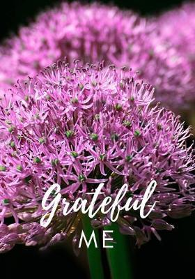 Grateful Me  The perfect pink flower blossom journal to write your quote of the day, what you are grateful and what would make today great.