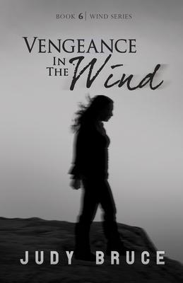 Vengeance in the Wind