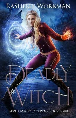 Deadly Witch  Cinderella Reimagined with Witches and Angels