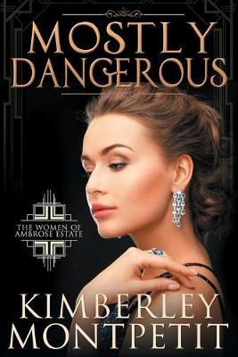 Mostly Dangerous