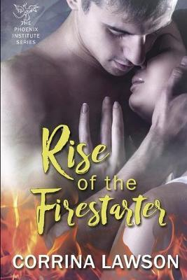 Rise of the Firestarter