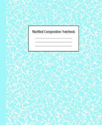 Marbled Composition Notebook  Teal - College Ruled Notebook - 100 Pages - 7.5 x 9.25 - Journal for Children, Kids, Girls, Teens And Women (School Essentials)