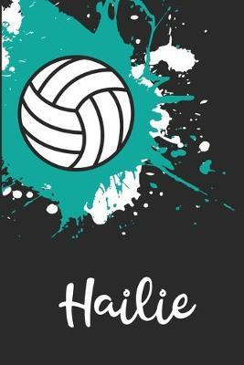 Hailie Volleyball Notebook  Cute Personalized Sports Journal With Name For Girls