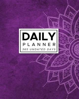 Daily Planner 365 Undated Days  Purple Mandala 8x10 Hourly Agenda, water tracker, fitness log, goal tracker, habit tracker, meal planner, notes, doodles