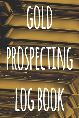 Gold Prospecting Log Book  The ideal way to track your gold finds when prospecting - perfect gift for the gold enthusaiast in your life!