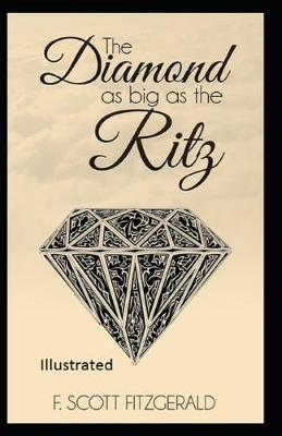 The Daimond as Big as Ritz Illustrated