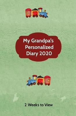 My Grandpa's Personalized Diary 2020 : Two week to view diary with space for reminders & notes (compact version)