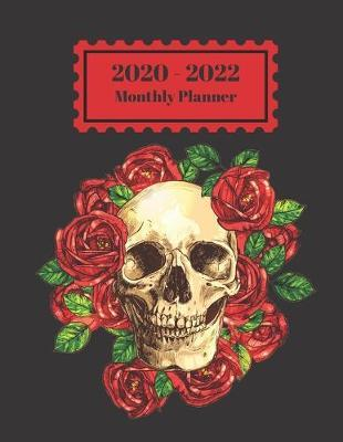 2020-2022 Monthly Planner  Skull Red Rose Flowers Design Cover 2 Year Planner Appointment Calendar Organizer And Journal Notebook Large Size 8.5 X 11