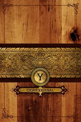 Y Cigar Journal  Connoisseurs Monogrammed Diary - Tracking Notebook for Cigar Tastings - Smoking Log to Write In Cigar Reviews