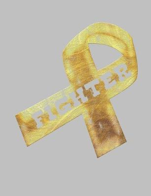 Fighter  Gold Ribbon Awareness Notebook 7.44 x 9.69 Lined Journal 120 pages Book