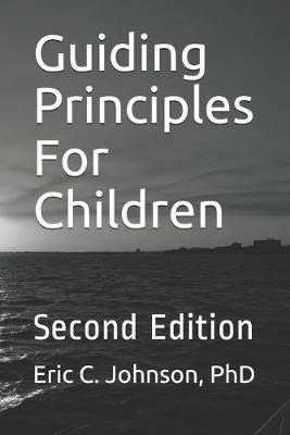 Guiding Principles For Children  Second Edition