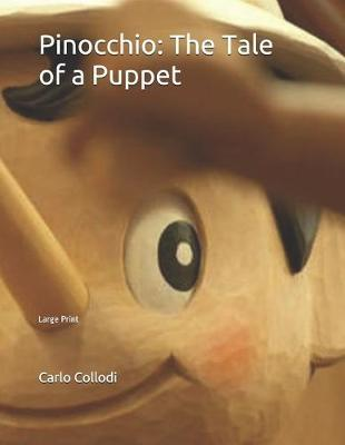 Pinocchio  The Tale of a Puppet Large Print