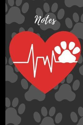 Notes  paw print heartbeat dog or cat lovers 6 X 9 120 pages lined notebook