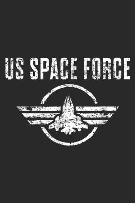 US space Force  Space Force USA Armed Forces Distressed Journal/Notebook Blank Lined Ruled 6x9 100 Pages
