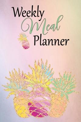 Weekly Meal Planner  52 Week Meal Planning Journal Grocery Shopping List Recipe Pages & Bonus Recipe Research Tracker Colorful Pineapple Cover