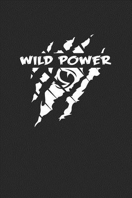 Wild power  6x9 - blank with numbers paper - notebook - notes