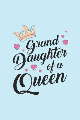 Grand Daughter of A Queen