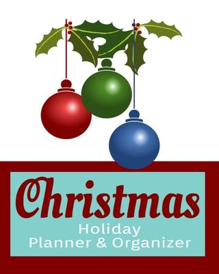Christmas Holiday Planner & Organizer
