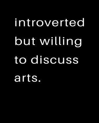 Introverted But Willing To Discuss Arts  2020 Calendar Day to Day Planner Dated Journal Notebook Diary 8 x 10 110 Pages Clean Detailed Book