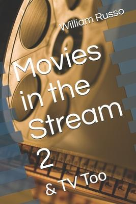 Movies in the Stream 2  & TV Too