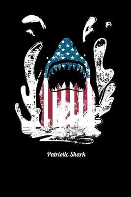 Patriotic Shark  Blank Comic Book Sketchbook For Kids And Adults To Draw Your Own Cartoon For Patriotic Shark Lovers, Sea Fans And Fishing Enthusiasts (6 x 9; 120 Pages)