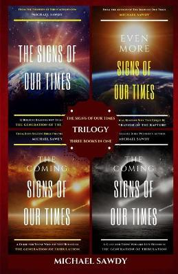 The Signs of Our Times Trilogy