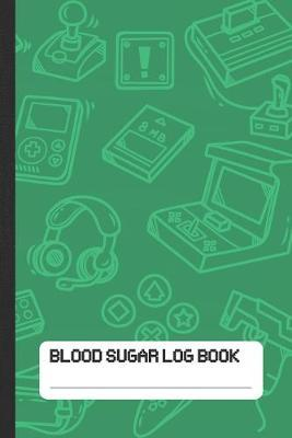 Blood Sugar Log Book  Daily Glucose Tracker for Gaming Boys and Girls