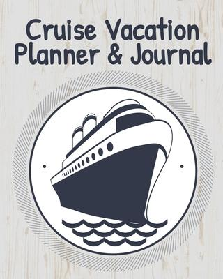 Cruise Vacation Planner & Journal