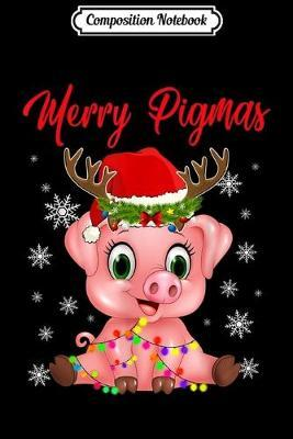 Composition Notebook  Merry xmas Reindeer Pig In Santa's Hat Christmas Journal/Notebook Blank Lined Ruled 6x9 100 Pages