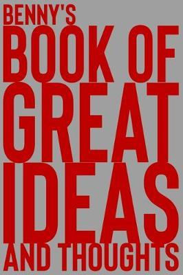 Benny S Book Of Great Ideas And Thoughts Pdf Aljanchealeafirra5