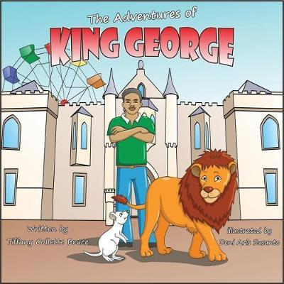 The Adventures of King George