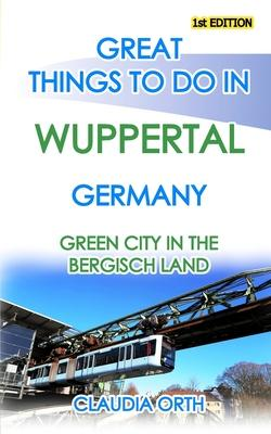 Great things to do in WUPPERTAL Germany