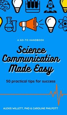 Science Communication Made Easy