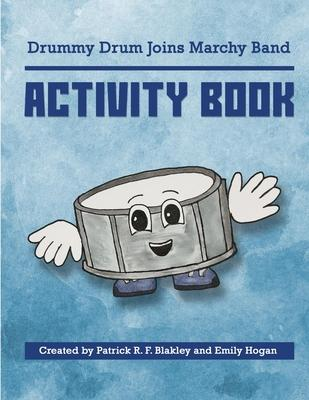 Drummy Drum Joins Marchy Band Activity Book