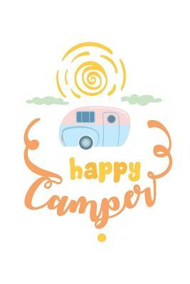 Happy Camper  150 Lined Journal Pages / Diary / Notebook Featuring Vintage Camper Illustration on the Cover