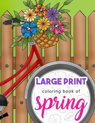 Large Print Coloring Book of Spring
