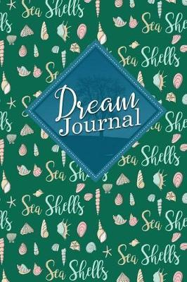 Dream Journal  Dream Journal, Dream Keeper Planner, Dream Journal For Teens, Dream Diary, Cute Sea Shells Cover