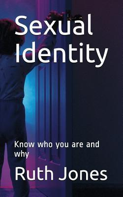 Sexual Identity  Know Who You Are and Why