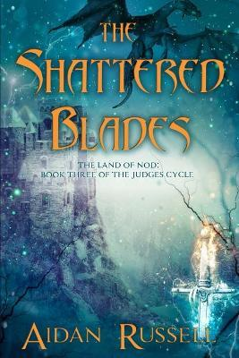 The Shattered Blades