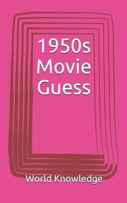 1950s Movie Guess