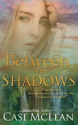 Between The Shadows